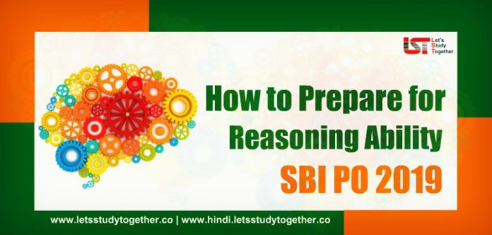 How to Prepare for Reasoning Ability for SBI PO 2019 - Check Here