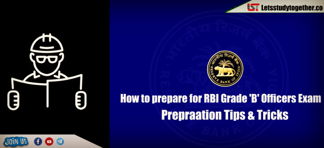 How to prepare for RBI Grade 'B' Officers Exam 2019 - Preparation Tips