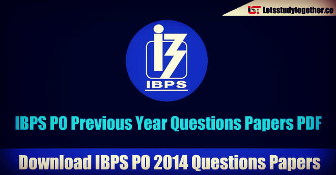 IBPS PO Previous Year Questions Papers PDF