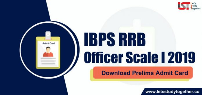 IBPS RRB PO (Officer Scale I ) Prelims Admit Card 2019 Out - Download Here