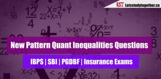 New Pattern Quant Inequalities Questions for IBPS PO Prelims 2018