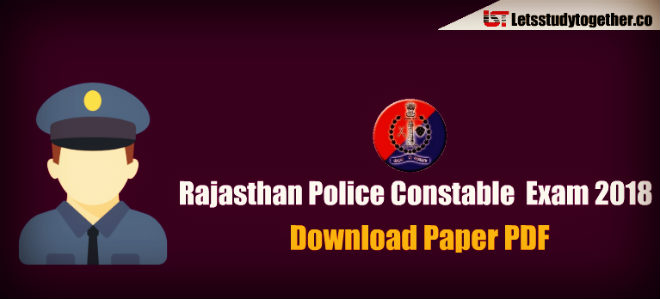 Rajasthan Police Constable 2018 Exam Paper PDF – Download Free Now