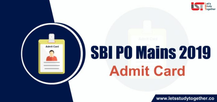 SBI PO Mains Admit Card 2019 : Check Here
