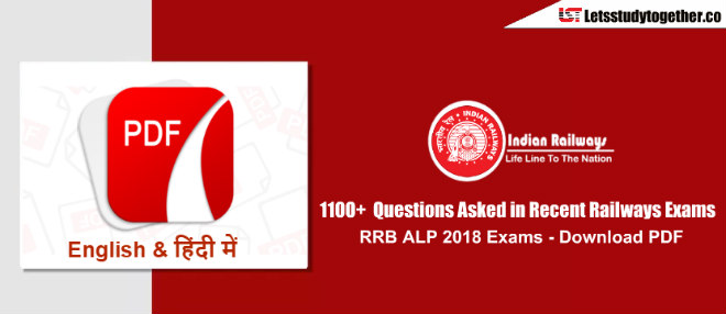 1100+ Questions Asked in RRB ALP 2018 Exams in English & Hindi – Download PDF