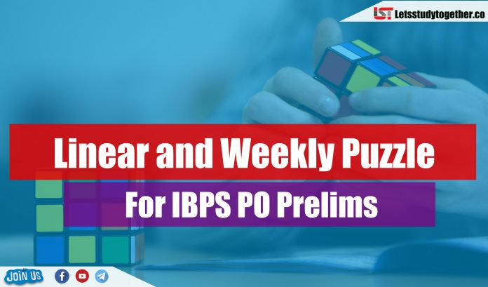 Linear and Weekly Puzzle For IBPS PO Prelims