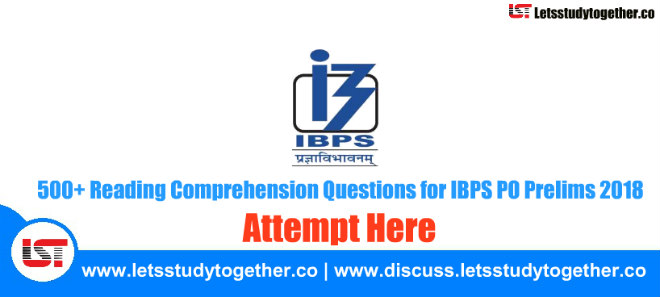 500+ Reading Comprehension Questions for IBPS PO Prelims 2018