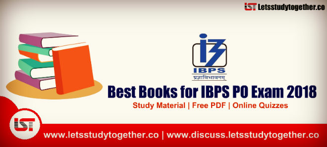 Best Books for IBPS PO Exam 2018- Study Material | Free PDF | Online Quizzes
