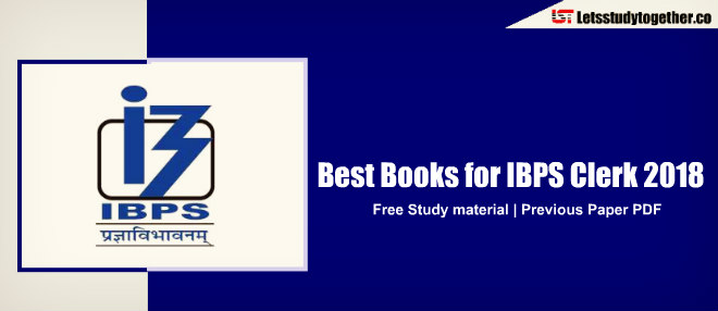 Best books for IBPS Clerk 2018 | Free Study material
