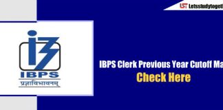 IBPS Clerk Previous Year Cutoff Marks - Check Here