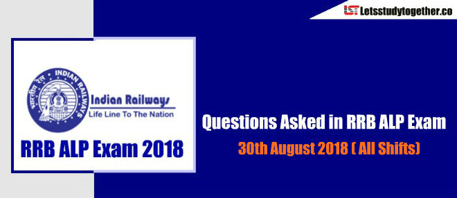 Questions Asked in RRB ALP Exam ( English & Hindi) - 30th