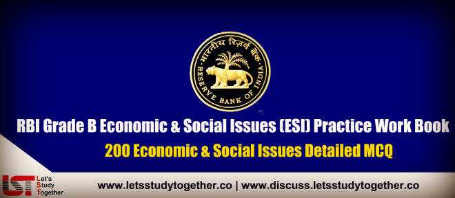 RBI Grade B Economic & Social Issues (ESI) Practice Work Book – Download Now