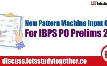 New Pattern Machine Input Output for IBPS PO Prelims