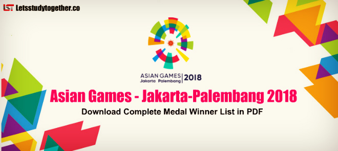 Asian Games Jakarta-Palembang 2018 Medal Table – Download PDF