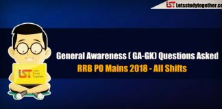 General Awareness ( GA-GK) Questions Asked in RRB PO Mains 2018 – Check Here