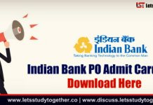 Indian Bank PO 2018 Call Letter Out – Download Now
