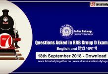 Questions Asked in RRB Group D Exam ( English & Hindi) PDF – 18th Sept. 2018 ( All Shifts)