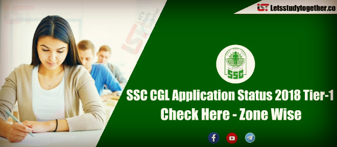 SSC CGL Application Status 2018 (Tier I ) Out – Check Here