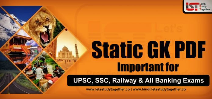 Important Static GK PDF for SSC, Railway & Banking Exams