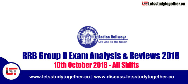 RRB Group D Exam Analysis & Reviews All Shifts – 10th October 2018