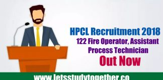 HPCL Recruitment 2018 - 122 Fire Operator, Assistant Process Technician
