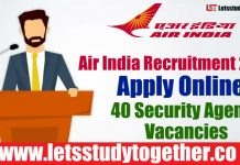 Air India Recruitment 2018 - Apply Online 40 Security Agent Vacancies