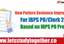 New Pattern Sentence Improvement Questions For IBPS PO/Clerk 2018