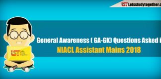 General Awareness ( GA-GK) Questions Asked in NIACL Assistant Mains 2018 – Check Here