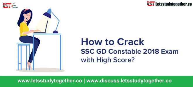 How to Crack SSC GD Constable 2018 Exam with High Score?