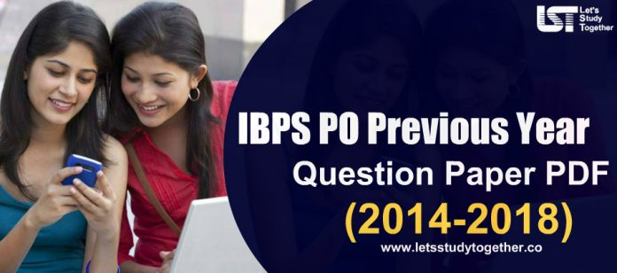 IBPS PO Previous Year Question Paper (2014-2018) - Download Free PDF