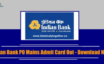 Indian Bank PO Mains Admit Card Out - Download Here Now