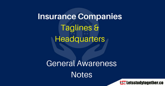 Insurance Companies & Taglines and Headquarters - Check Here