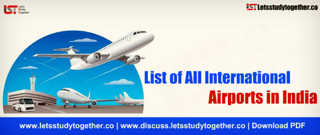 List of all International Airports in India – Download PDF