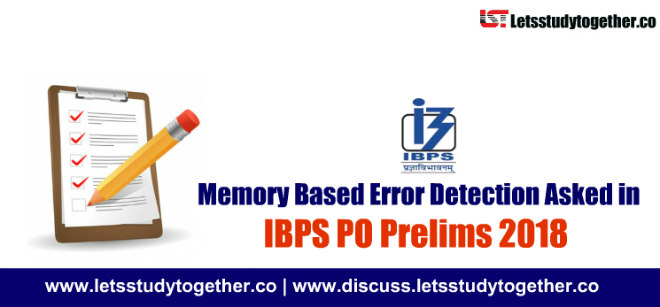 Memory Based Error Detection Asked in IBPS PO Prelims 2018 | Set - 32