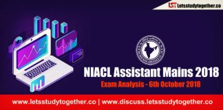 NIACL Assistant Mains 2018 Exam Analysis & Reviews : 6th October 2018