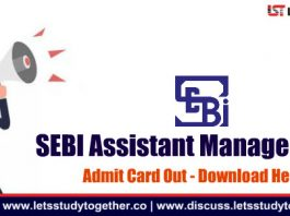 SEBI Assistant Manager 2018 Admit Card Out - Download Here Now