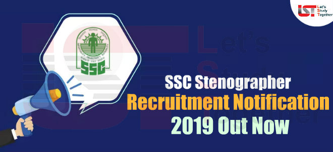 SSC Stenographer Recruitment 2019 – Download Official Notification PDF