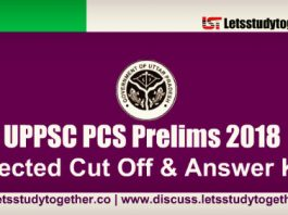 UPPSC PCS Prelims Expected Cut off 2018 – Check Here
