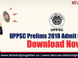 UPPSC Prelims 2018 Admit Card Out – Download Now
