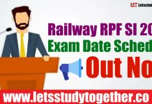 Railway RPF SI 2018 Exam Date Schedule- Out Now