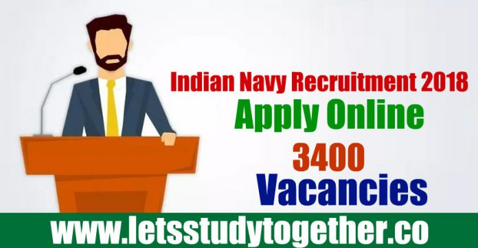 Indian Navy Recruitment 2018 - Apply Online 3400 Vacancies