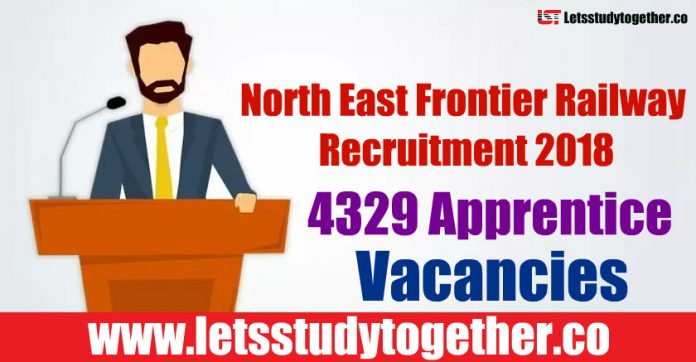 North East Frontier Railway Recruitment 2018 - 4329 Apprentice Vacancies