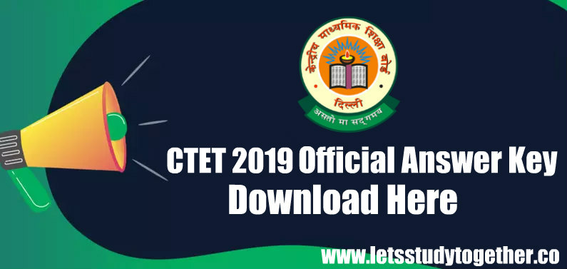 CTET 2019 Official Answer Key - Download CTET Official Answer Key PDF