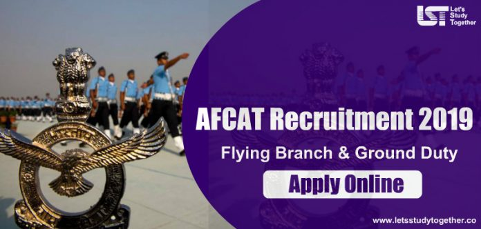 AFCAT Recruitment 2019 - Apply Online for Flying Branch & Ground Duty Vacancies