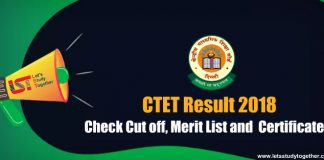 CTET 2018 Result : Check Cut off, Merit List and Certificate