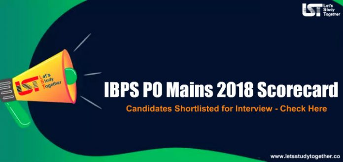IBPS PO Mains Scorecard for Candidates Shortlisted for Interview - Check Here