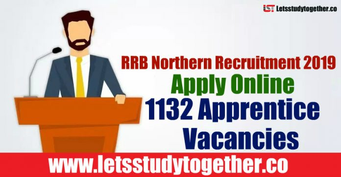 RRB Northern Recruitment 2019 - Apply Online 1132 Apprentice Vacancies
