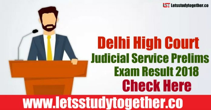 Delhi High Court Judicial Service Prelims Exam 2018 - Result Out Now