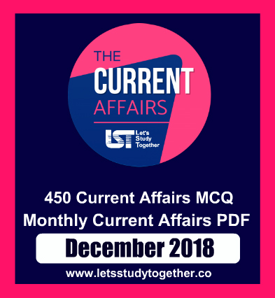 Monthly Current Affairs PDF - December 2018