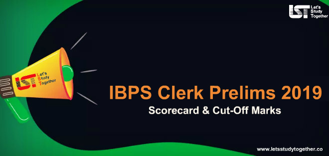 IBPS Clerk Prelims Scorecard & Cut-off Marks 2019 – Check Here