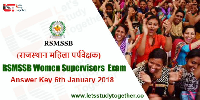 RSMSSB Women Supervisors Answer Key 6th January 2019 – Check Here